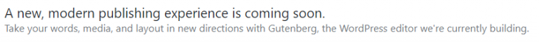 WordPress dashboard notice highlighting that Gutenberg is coming